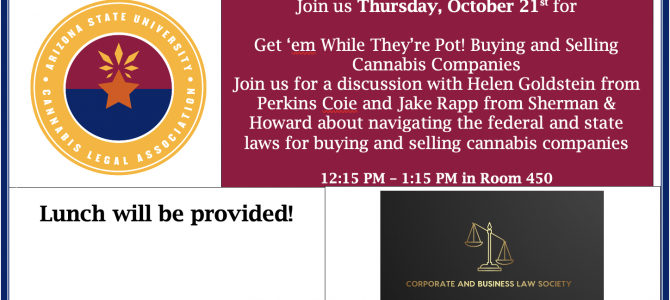 Next Week: Join the Cannabis Legal Association – Get 'em While They're Pot! Buying and Selling Cannabis Companies – CoSponsored by CABLS